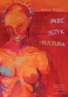 Płeć - język - kultura - 05 Geometria pieprzenna, Wizerunek kobiety w twórczości Marii Peszek
