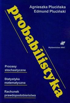 Probabilistyka Procesy stochastyczne Statystyka matematyczna Rachunek prawdopodobieństwa