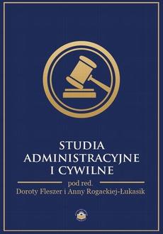 Studia administracyjne i cywilne - Magdalena Gurdek: Osoba zarządzająca lub członek organu zarządzającego tzw. komunalną osobą prawną