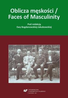 Oblicza męskości / Faces of Masculinity