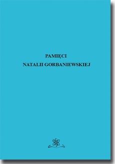 Pamięci Natalii Gorbaniewskiej