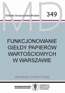 Funkcjonowanie Giełdy Papierów Wartościowych w Warszawie