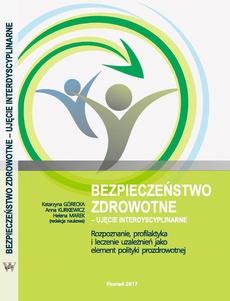 Rozpoznanie, profilaktyka i leczenie uzależnień jako element polityki prozdrowotnej