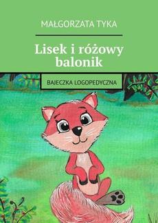 Lisek i różowy balonik