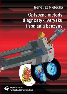 Optyczne metody diagnostyki wtrysku i spalania benzyny