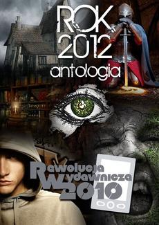 Rok 2012. Antologia