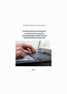 Postępowanie przetargowe na wdrożenie systemu obsługującego elektroniczną dokumentację medyczną