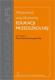 Wyzwania współczesnej edukacji przedszkolnej