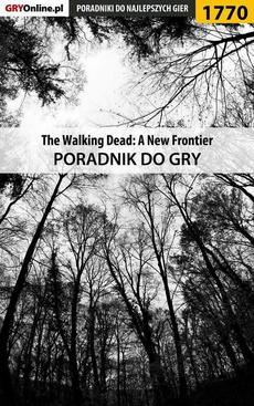 The Walking Dead: The Telltale Series - A New Frontier - poradnik do gry