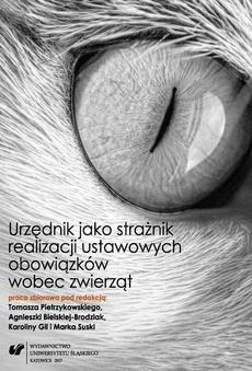 Urzędnik jako strażnik realizacji ustawowych obowiązków wobec zwierząt - 06 Dostęp obywatela do informacji o realizacji ustawy o ochronie zwierząt