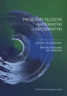 Problemy filozofii matematyki i informatyki