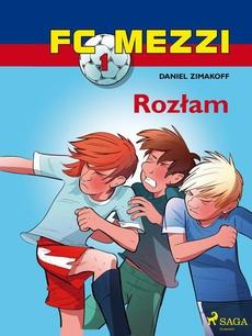 FC Mezzi 1 - Rozłam