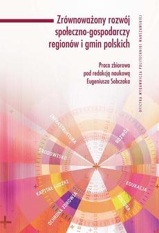 Zrównoważony rozwój społeczno-gospodarczy regionów i gmin polskich