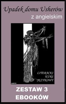 3 ebooki: Upadek domu Usherów z angielskim. Literacki kurs językowy