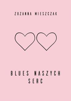 blues naszych serc