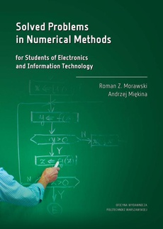 Solved Problems in Numerical Methods for Students of Electronics and Information Technology