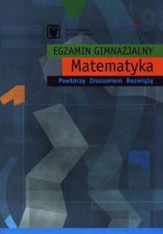 Egzamin gimnazjalny. Matematyka
