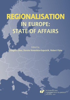 Regionalisation in Europe: The State of Affairs - 02 A Spectrum of Regionalism in Scotland – History, Experience and Innovation?