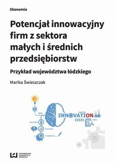 Potencjał innowacyjny firm z sektora małych i średnich przedsiębiorstw