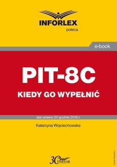 PIT-8C kiedy go wypełnić