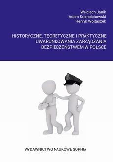 Historyczne, teoretyczne i praktyczne uwarunkowania zarządzania bezpieczeństwem w Polsce - I SPECYFIKA ZARZĄDZANIA W STRAŻY MIEJSKIEJ