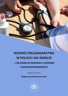 Rozwój pielęgniarstwa w Polsce i na świecie – człowiek w zdrowiu, chorobie i niepełnosprawności
