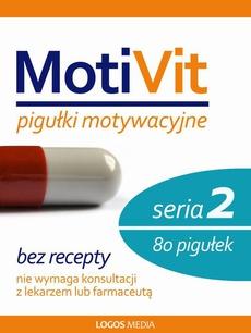 MotiVit. Pigułki motywacyjne. Seria 2