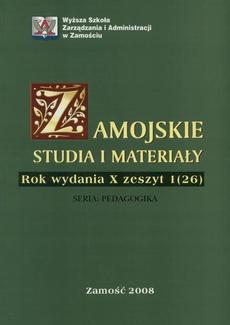 Zamojskie Studia i Materiały. Seria Pedagogika. R. 10, 1(26)