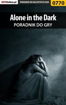 Alone in the Dark - poradnik do gry