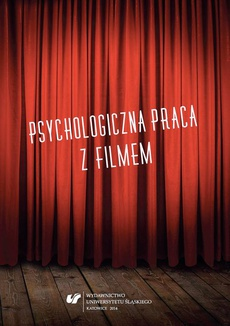 Psychologiczna praca z filmem - 01 Psychologia i film