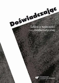 Doświadczając - 10 Marcin Świetlicki. Poeta (nie)religijny