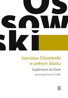 Stanisław Ossowski w pełnym blasku