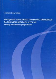 Dostępność publicznego transportu zbiorowego na obszarach wiejskich w Polsce