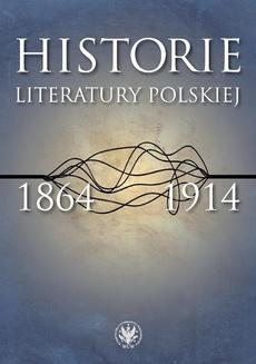 Historie literatury polskiej 1864-1914