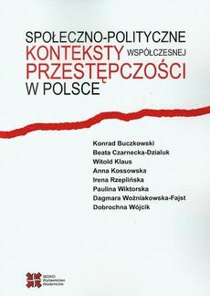 Społeczno-polityczne konteksty współczesnej przestępczości w Polsce