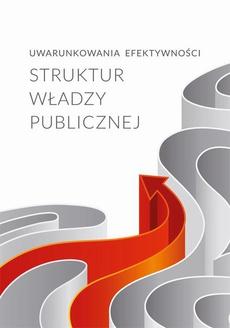 Uwarunkowania efektywności struktur władzy publicznej
