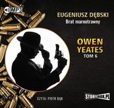 Owen Yeates tom 6 Brat marnotrawny