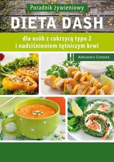 Dieta DASH dla osób z cukrzycą typu 2 i nadciśnieniem tętniczym