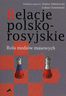 Relacje polsko-rosyjskie. Rola mediów masowych