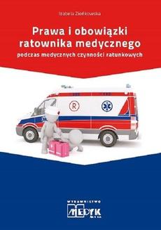 Prawa i obowiązki Ratownika Medycznego