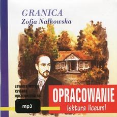 """Zofia Nałkowska """"Granica"""" - opracowanie"""