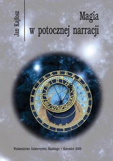 Magia w potocznej narracji - 07 Mit jako znak i jako tekst