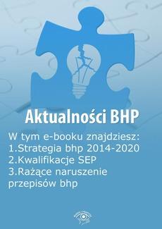 Aktualności BHP, wydanie lipiec 2014 r.
