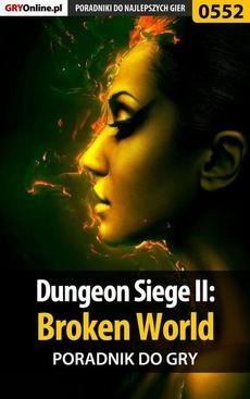 Dungeon Siege II: Broken World - poradnik do gry