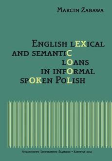 English lexical and semantic loans in informal spoken Polish