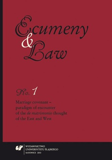"""Ecumeny and Law"" 2013, No. 1: Marriage covenant - paradigm of encounter of the ""de matrimonio"" thought of the East and West - 13 Reviews"