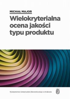 Wielokryterialna ocena jakości typu produktu