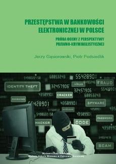 Przestępstwa w bankowości elektronicznej w Polsce. Próba oceny z perspektywy prawno-kryminalistycznej - Bankowość elektroniczna - typologia
