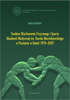 Studium Wychowania Fizycznego i Sportu Akadamii Medycznej im. Karola Marcinkowskiego w Poznaniu w latach 1919-2007