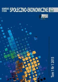 Konińskie Studia Społeczno-Ekonomiczne Tom 1 Nr 1 2015